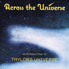 Taylor's Universe - An Introduction To Taylor's Universe