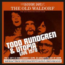 Todd Rundgren & Utopia - Live at the Old Waldorf