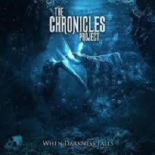The Chronicles Project - When Darkness Falls