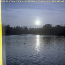 The Resonance Association - Return From Dreaming