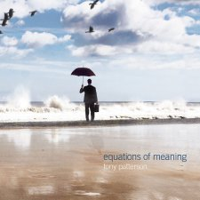 Tony Patterson - Equation of Meaning