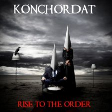 Konchordat - Rise To The Order
