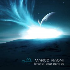 Marco Ragni - Land of Blue Echoes