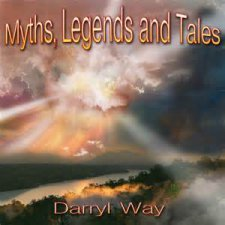 Darryl Way - Myths, Legends and Tales