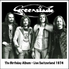 Greenslade - The Birthday Album - Live in Switzerland 1974