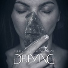 Defying - The Splinter Of Light We Misread