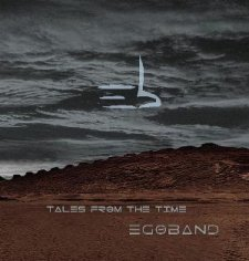 Egoband - Tales From the Time