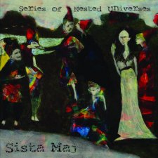 Sista Maj - Series of Nested Universes
