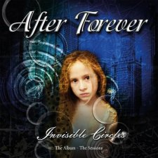 After Forever - Invisible Circles: The Album – The Sessions