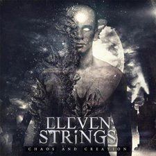 Eleven Strings - Chaos and Creation