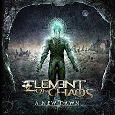 Elements of Chaos - A New Dawn