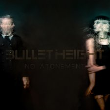Bullet Height - No Attonement