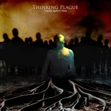 Thinking Plague - Hoping Against All Hope
