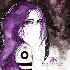 Kim Seviour - Recovery Is Learning