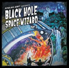 Howling Giant - Black Hole Space Wizard Pt 2