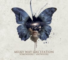 Milky Way Gas Station - Somewhere / Anywhere