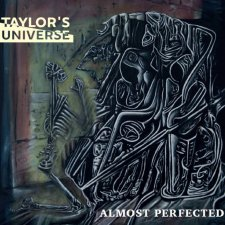 Taylor's Universe - Almost Perfected