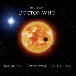 Robert Reed, Tom Newman and Les Penning - Theme From Doctor Who