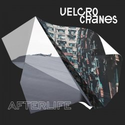 Velcrocranes - Afterlife