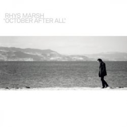 Rhys Marsh - October After All