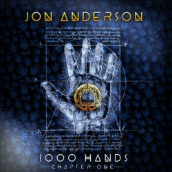 Jon Anderson - 1000 Hands Chapter One