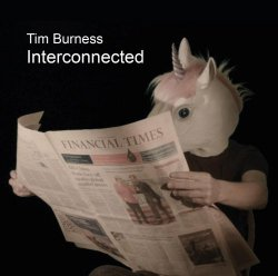 Tim Burness - Interconnected