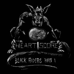 Heartscore - Black Riders Part 1