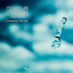 On The Raw - Climbing The Air