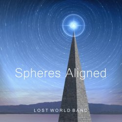 Lost World Band - Spheres Aligned