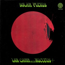 Ian Carr with Nucleus Plus - Solar Plexus