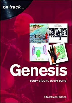 Stuart MacFarlane - Genesis On Track - Every Album, Every Song
