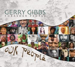 Gerry Gibbs Thrasher People - Our People