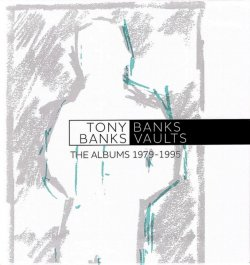 Tony Banks - Banks Vaults: The Albums 1979 – 1995