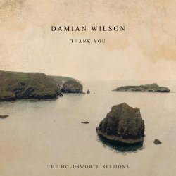 Damian Wilson - Thank You - The Holdsworth Sessions