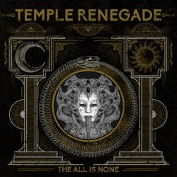 Temple Renegade - The All Is None