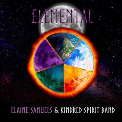 Elaine Samuels and Kindred Spirit Band - Elemental