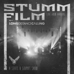 Long Distance Calling - STUMMFILM – Live From Hamburg