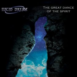 Lucid Dream - The Great Dance Of The Spirit