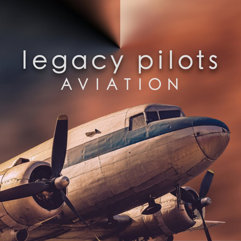 Legacy Pilots - Aviation