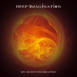 Deep Imagination - My Silent Celebration