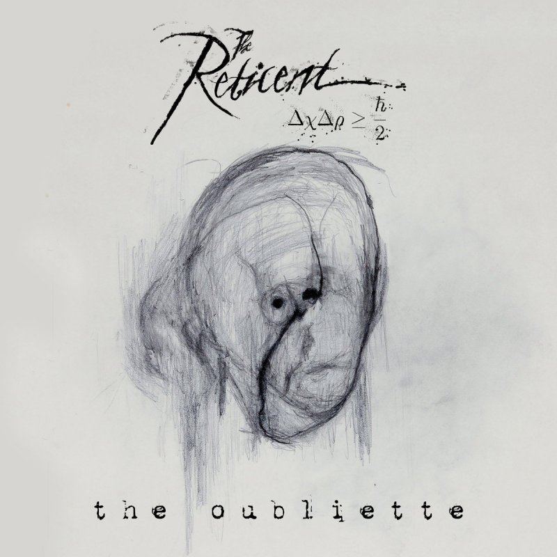 The Reticent - The Oubliette