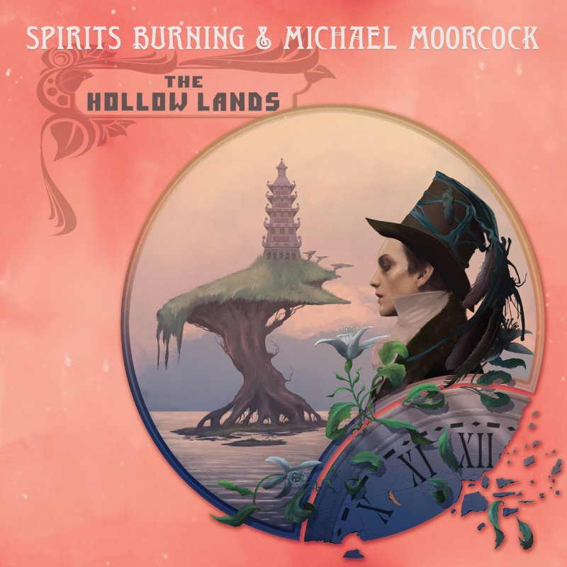 Spirits Burning & Michael Moorcock - The Hollow Lands