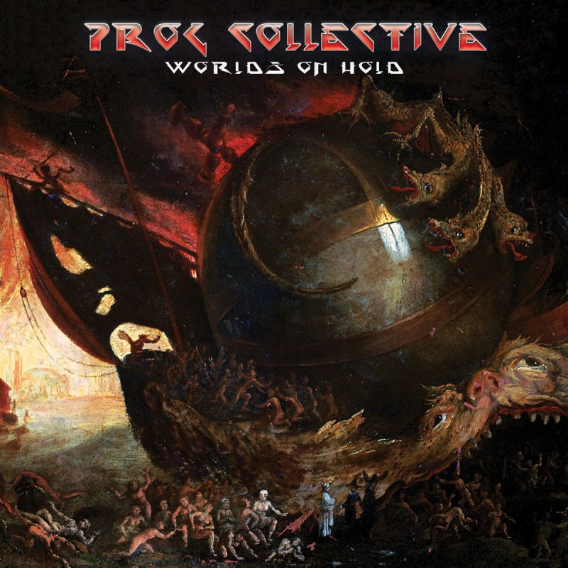 The Prog Collective - Worlds On Hold