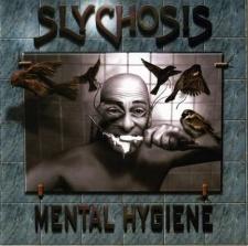 Slychosis - Mental Hygiene (2010)