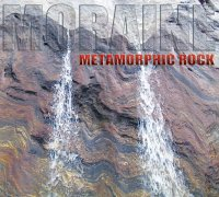 Moraine ~ Metamorphic Rock