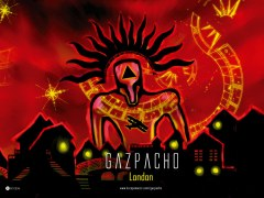 Gazpacho ~  London