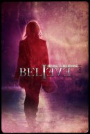 Believe ~ Seeing Is Believing