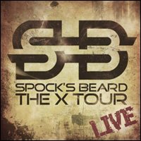 Spock's Beard ~ The X Tour Live