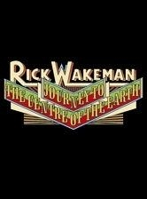 Rick Wakeman ~ Journey To The Centre Of The Earth