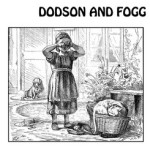 Dodson And Fogg ~ self titled debut